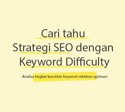 analisa keyword difficulty